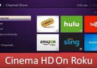 Cinema HD APK on Roku